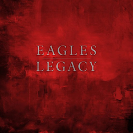 Eagles - Legacy | 12cd+Dvd+Blu-Ray+52pg. Hardbound Book