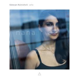 Ketevan Roinishvili - Nana | CD