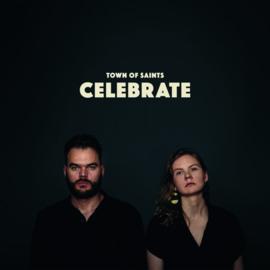 Town of Saints - Celebrate   CD