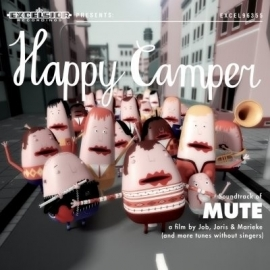 Happy camper - Soundtrack of Mute | CD