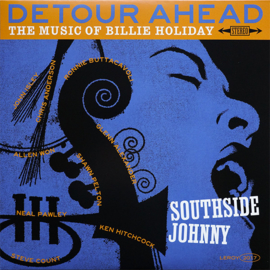Southside Johnny - Detour ahead: the music of Billy Holiday | LP