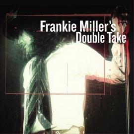 Frankie Miller's - double take | CD