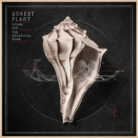 Robert Plant - Lullaby and the ceaseless roar | 2LP + CD
