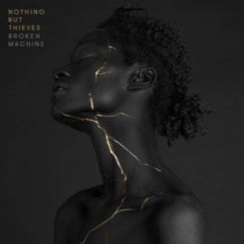 Nothing but thieves - Broken machine | CD -deluxe-