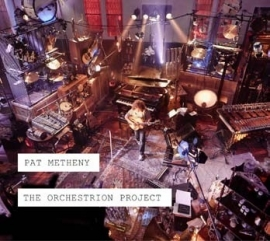Pat Metheny - The Orchestrion project  - 2CD