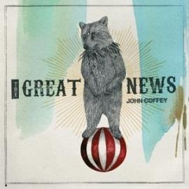 John Coffey - Great news | CD