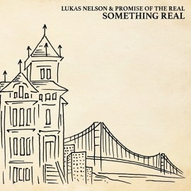 Lukas Nelson & Promise Of the real - Something real    CD