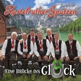 Kastelruther Spatzen - Eine Brücke ins Gluck | CD