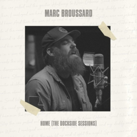 Marc Broussard - Home (The Dockside Sessions) | CD