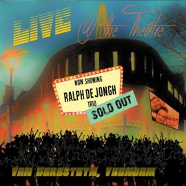 Ralph de Jongh Trio - Live @ the theatre | CD