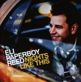 "Eli 'Paperboy"" Reed - Nights like this 