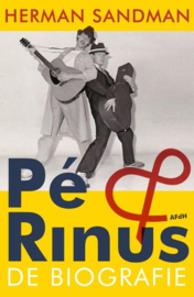 Pe & Rinus - De biografie (auteur: Herman Sandman) | BOEK