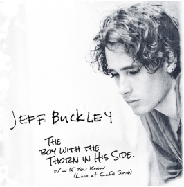 "Jeff Buckley - The boy with the thorn in his side | 7"" single"