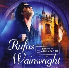 Rufus Wainwright - Live from the Artists Den | CD
