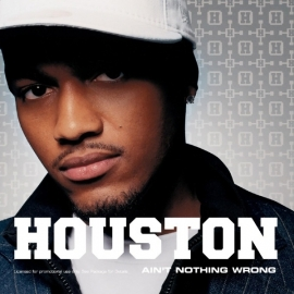 Houston - Ain`t nothing wrong  | CD-single