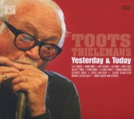 Toots Thielemans - Yesterday & today | CD