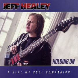 Jeff Healey - Holding on | CD
