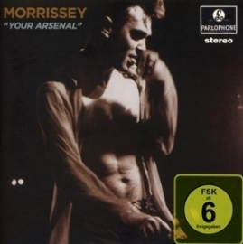 Morrissey - Your arsenal | CD + DVD