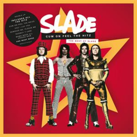 Slade - Cum On Feel the Hitz - the Best of Slade | 2LP