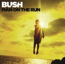 Bush - Man on the run -deluxe- | CD