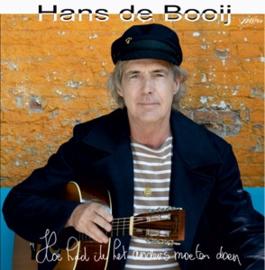 Hans De Booij - Hoe Had Ik Het Anders Moeten Doen | CD