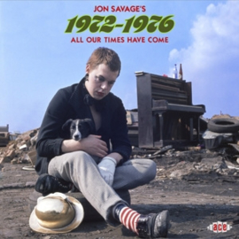 Various - Jon Savage's 1972-1976 - All Our Times Have Come| 2CD