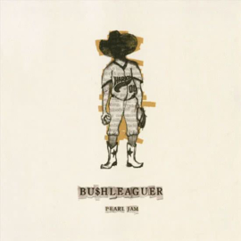 "Pearl Jam - Bu$hleaguer | 7"" VINYL SINGLE"