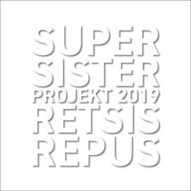 Supersister Projekt 2019 - Retsis Repus |   CD
