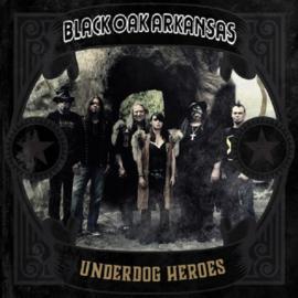 Black Oak Arkansas - Underdog Heroes    CD