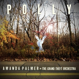 "Amanda Palmer + The Grand Theft Orchestra  -  Polly -  7"" single"