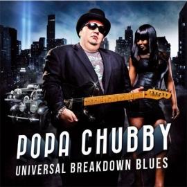 Popa Chubby - Universal breakdown blues | CD