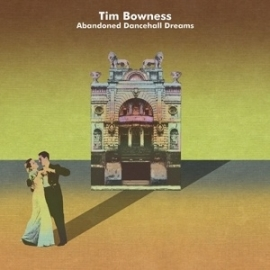 Tim Bowness - Abandoned dancehall days | 2CD /Limited edition