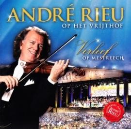 André Rieu - Op het Vrijthof : Verleef op Mestreech | CD