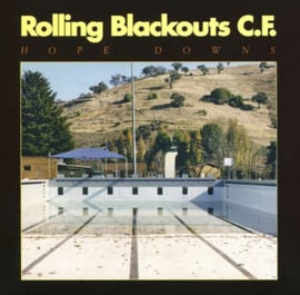 Rolling Blackouts C.F. - Hope downs | CD