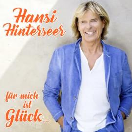 Hansi Hinterseer - Fur Mich Ist Gluck... | CD