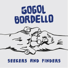 Gogol Bordello - Seekers and Finders  | LP -coloured vinyl-