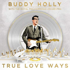 Buddy Holly & the Royal Philharmonic orchestra - True love ways | CD