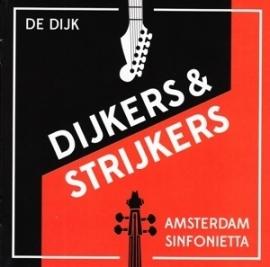 De Dijk & Amsterdam sinfonietta - Dijkers & strijkers   CD