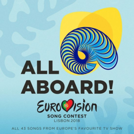 Various - All aboard! Eurovision song contest 2018 | 2CD