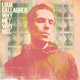Liam Gallagher - Why Me? Why Not. -Deluxe- | CD