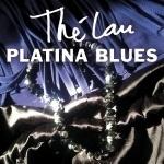 Thé Lau - Platina blues   CD