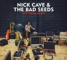 Nick Cave & the Bad Seeds - Live from KCRW | CD