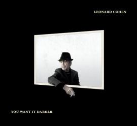 Leonard Cohen - You want it darker | CD