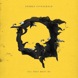 George Fitzgerald - All that must be    CD