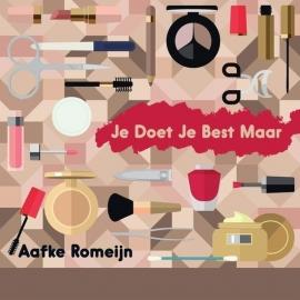 Aafke Romeijn - Je doet je best maar  | CD