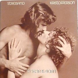 Barbra Streisand & Kris Kristofferson - A star is born (OST)  | 2e hands vinyl LP