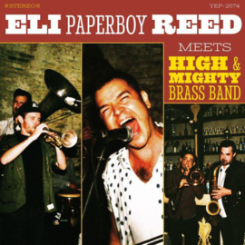 "Eli ""Paperboy"" Reed ‎– Meets High & Mighty Brass Band 