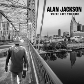 Alan Jackson - Where Have You Gone | CD