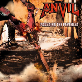 Anvil - Pounding the pavement | LP
