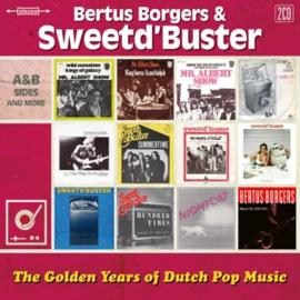 Bertus Borgers & Sweet D'buster - Golden Years of Dutch Pop Music | 2CD
